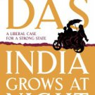 INDIA GROWS AT NIGHT by Gurcharan Das 9780670084708 Brand New Book : A Liberal Case