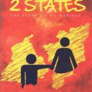 2 STATES : THE STORY OF MY MARRIAGE BY CHETAN BHAGAT BRAND NEW BOOK