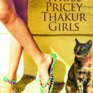 Those Pricey Thakur Girls by Anuja Chauhan NEW BOOK in English