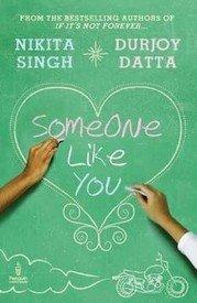 SOMEONE LIKE YOU by Durjoy Datta Nikita Singh NEW BOOK in English