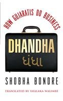 Dhandha How Gujaratis Do Business by Shobha Bondre NEW BOOK in English