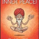 COME ON INNER PEACE : I DON'T HAVE ALL DAY by SACHIN GARG BRAND NEW BOOK in English