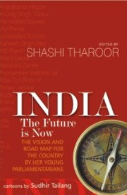 INDIA : THE FUTURE IS NOW by SHASHI THAROOR  BRAND NEW BOOK in English