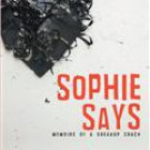 SOPHIE SAYS by JUDY BALAN Brand New Book