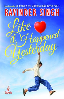 LIKE IT HAPPENED YESTERDAY by RAVINDER SINGH Brand New Book
