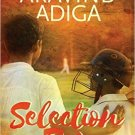 SELECTION DAY by Aravind Adiga BRAND NEW BOOK 9789351777762 the