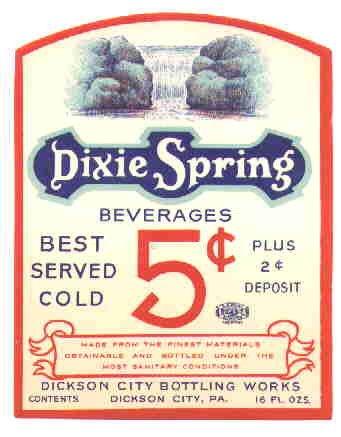 Dixie Spring  vintage soda label 16 oz MINT union label