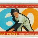 1960 Topps Baseball Card AS Billy Pierce #571