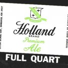 HOLLAND Brand Premium Ale Label 32oz.