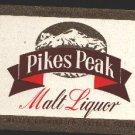 PIKES PEAK Malt Liquor Label / 7Oz