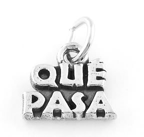 STERLING SILVER QUE PASA CHARM/PENDANT