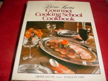 Dione Lucas Gourmet Cooking School Cookbook