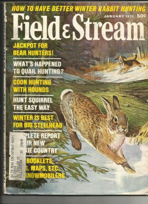 Field & Stream, January 1971, Back Issue