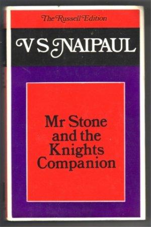 MRS STONE AND THE KNIGHTS COMPANION V S NAIPAUL HBDJ 1978