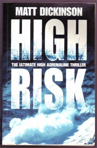HIGH RISK MATT DICKINSON PB 2000 SIGNED