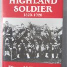 HIGHLAND SOLDIER 1820 1920 BLACK WATCH  93rd REGIMENT 1ST HB