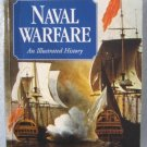 NAVAL WARFARE AN ILLUSTRATED HISTORY R HUMBLE 2004 PB