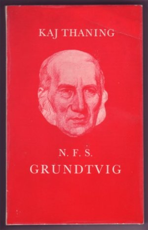 N. F. S. GRUNDTVIG KAJ THANING PB 1972 PHILOSOPHY BOOK
