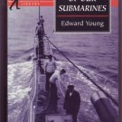 ONE OF OUR SUBMARINES E YOUNG COMMANDER PB 1997