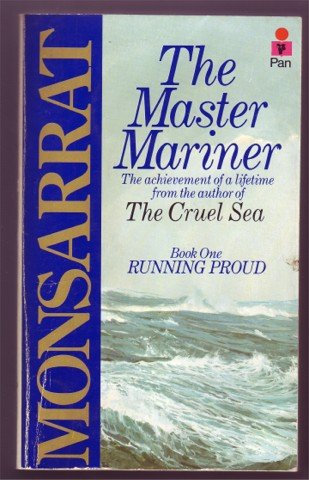 THE MASTER MARINER BOOK1 RUNNING PROUD N MONSARRAT PB