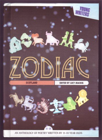 ZODIAC SCOTLAND ANTHOLOGY BY 11 - 18 YEAR OLDS HB 200