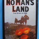 NO MAN'S LAND THE STORY OF 1918 HB TOLAND WORLD WAR 1