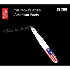 The Spoken Word: American Poets - Audio CDs