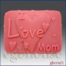 2D Silicone Soap Mold - I love Mom