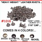 Quality! ~ BRASS  ~ #1018 Heavy RIVETS for LEATHER