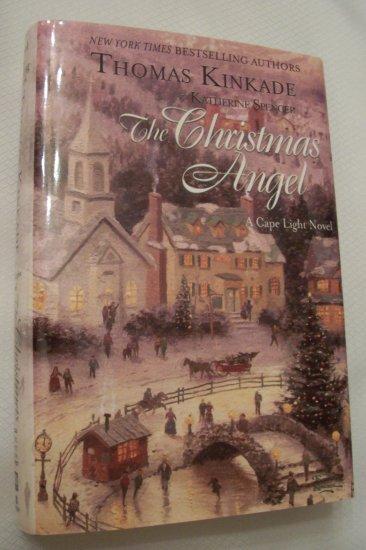 The Christmas Angel By Thomas Kinkade/Katherine Spencer