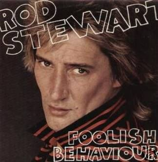 ROD STEWART Foolish Behaviour LP 1980