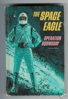 THE SPACE EAGLE Operation Doomsday Jack Pearl 1967 Sci-Fi