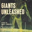 Groff Conklin GIANTS UNLEASHED 1966 Sci-Fi