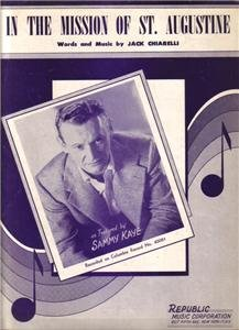 In The Mission Of St, Augustine Sheet Music 1953 Sammy Kaye