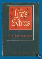 Archibald Rutledge LIFE'S EXTRAS South Carolina Poet