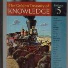 GOLDEN TREASURY KNOWLEDGE Vol 5 Steam Locomotive Train