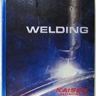 WELDING KAISER ALUMINUM First Edition 1967