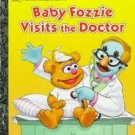 Baby Fozzie Visits the Doctor Little Golden Book 1995