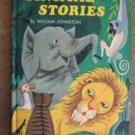 ANIMAL STORIES William Johnston 1968 Whitman