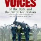 Forgotten Voices of the Blitz and the Battle for Britain 2006