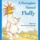 A Porcupine Named Fluffy Helen Lester 1986