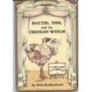 Hattie Tom and the Chicken Witch Dick Gackenback 1980