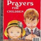 PRAYERS FOR CHILDREN Little Golden Book 1974