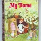 MY HOME Little Golden Book 1976