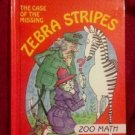 The Case of the Missing Zebra Stripes Zoo Math 1992