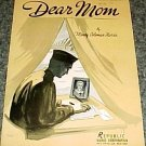 DEAR MOM SHEET MUSIC MAURY COLEMAN HARRIS 1941 WWII
