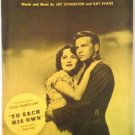 TO EACH HIS OWN Olivia DeHavilland John Lund Sheet Music 1946