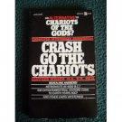 Crash Go The Chariots Clifford Wilson 1972  SciFi