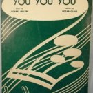 YOU YOU YOU Sheet Music 1952  Mellin Olias