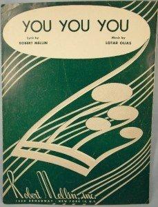 YOU YOU YOU Sheet Music 1952  Mellin Olias